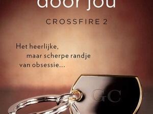Crossfire, deel 2  Begeerd door jou