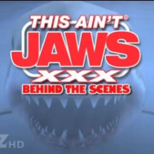 This Ain't Jaws XXX BTS