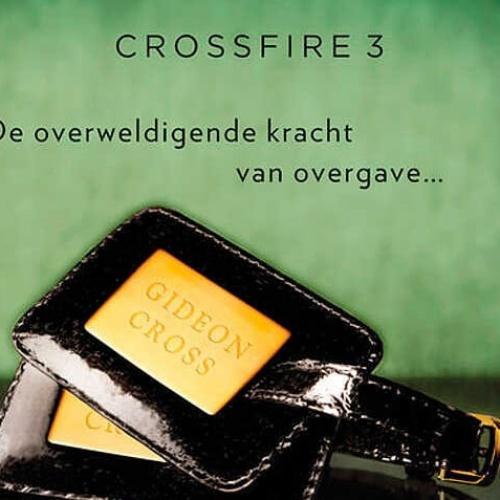 Crossfire, deel 3  Verbonden met jou
