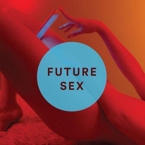 Future sex: De verandering van Seksualiteit