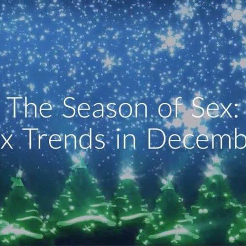 Het seks seizoen, trends in December