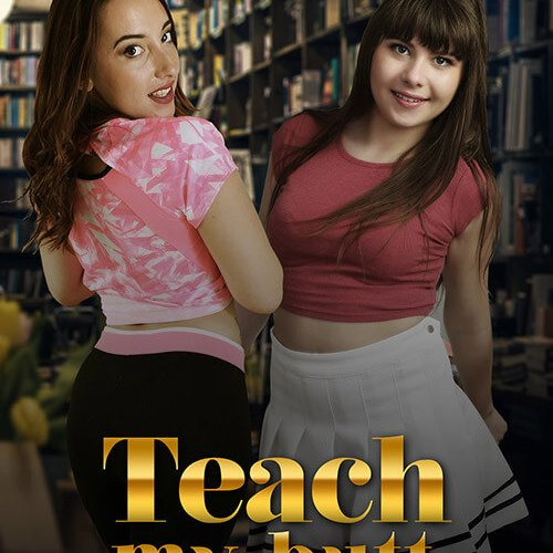 Teach my butt